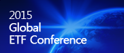 2015 Global ETF Conference